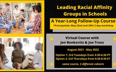 Leading Racial Affinity Groups in Schools: A Year-Long Cohort Follow-Up Course